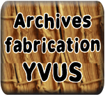 Archives fabrication YVUS